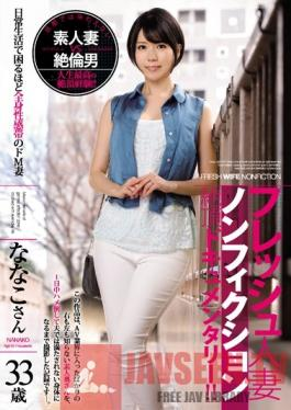 JUY-199 Studio MADONNA A Fresh Married Woman Nonfiction Orgasmic Documentary ! Meet A Maso Wife With A Full Body Erogenous Zone So Erotic That She Can't Live A Normal Life Ms. Nanako, Age 33 Nanako