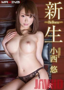MXGS-749 Studio MAXING Shinsei ~ Re Born ~ Yu Konishi