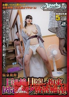 AP-654 Studio Apache - Hot Spring Hotel Big Tits Girl Blindfolded Tied Up And Left With A Vibrator Molestation