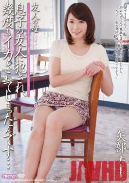 MDYD-782 Studio Tameike Goro - My Friend's Mother Hisae Yabe