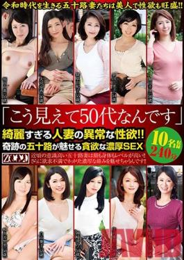 ZOOO-002 Studio ZOOO - I May Not Look It, But I'm In My 50s This Excessively Beautiful Married Woman Has An Abnormal Sex Drive!! A Miraculous Fifty-Something Babe Is Showing Us How She Hungers For Deep And Rich Sex 10 Ladies 240 Minutes