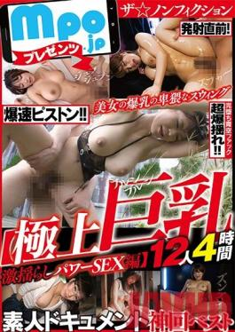 MBM-221 Studio Prestige - mpo.jp Presents The Nonfiction Amateur Documentary Divine Best Hits Collection Exquisite Big Tits Jiggling And Wiggling Powerful Sex Edition 12 Ladies 4 Hours